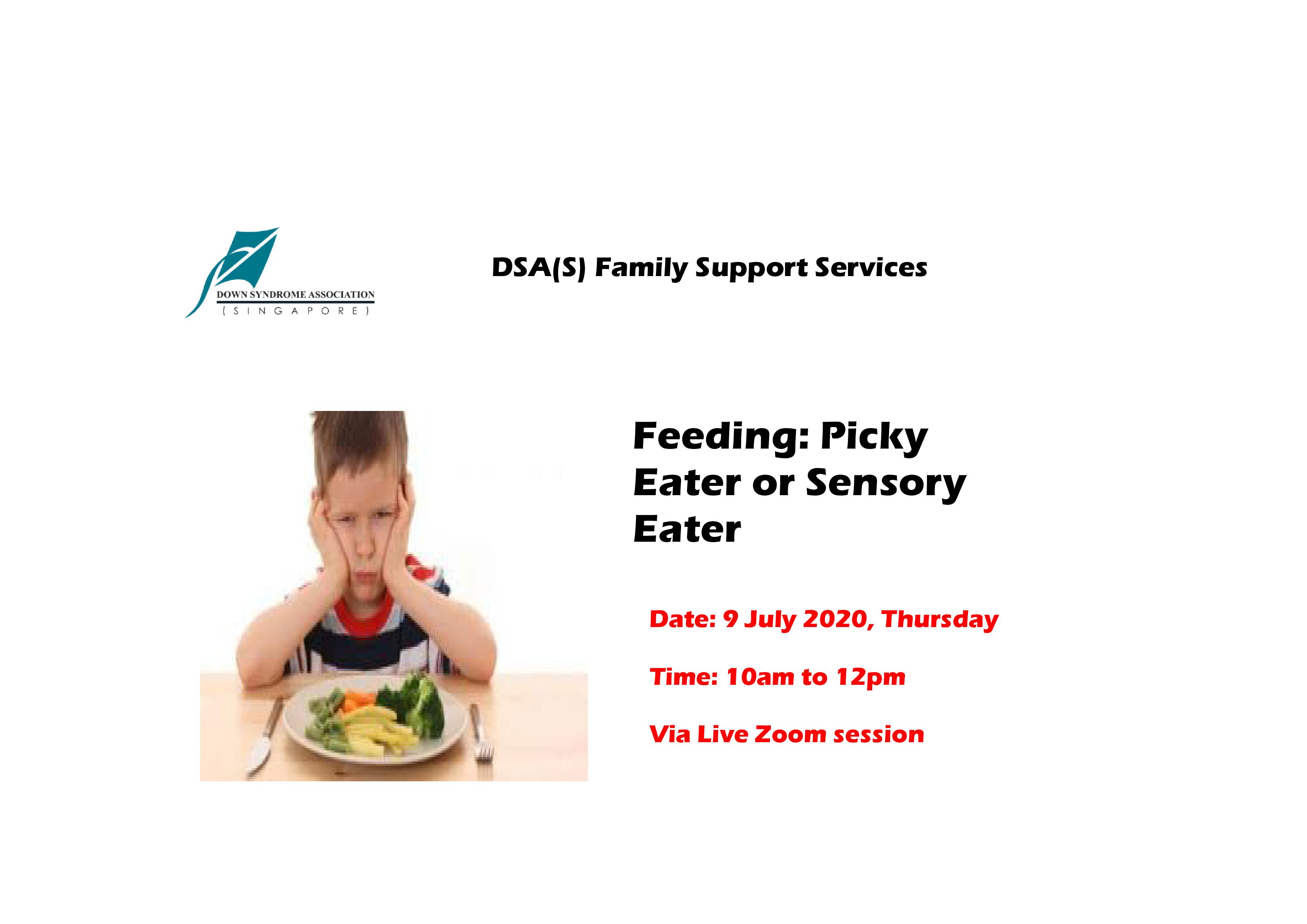 DSA Online Workshop - Feeding: Picky Eater Or Sensory Eater
