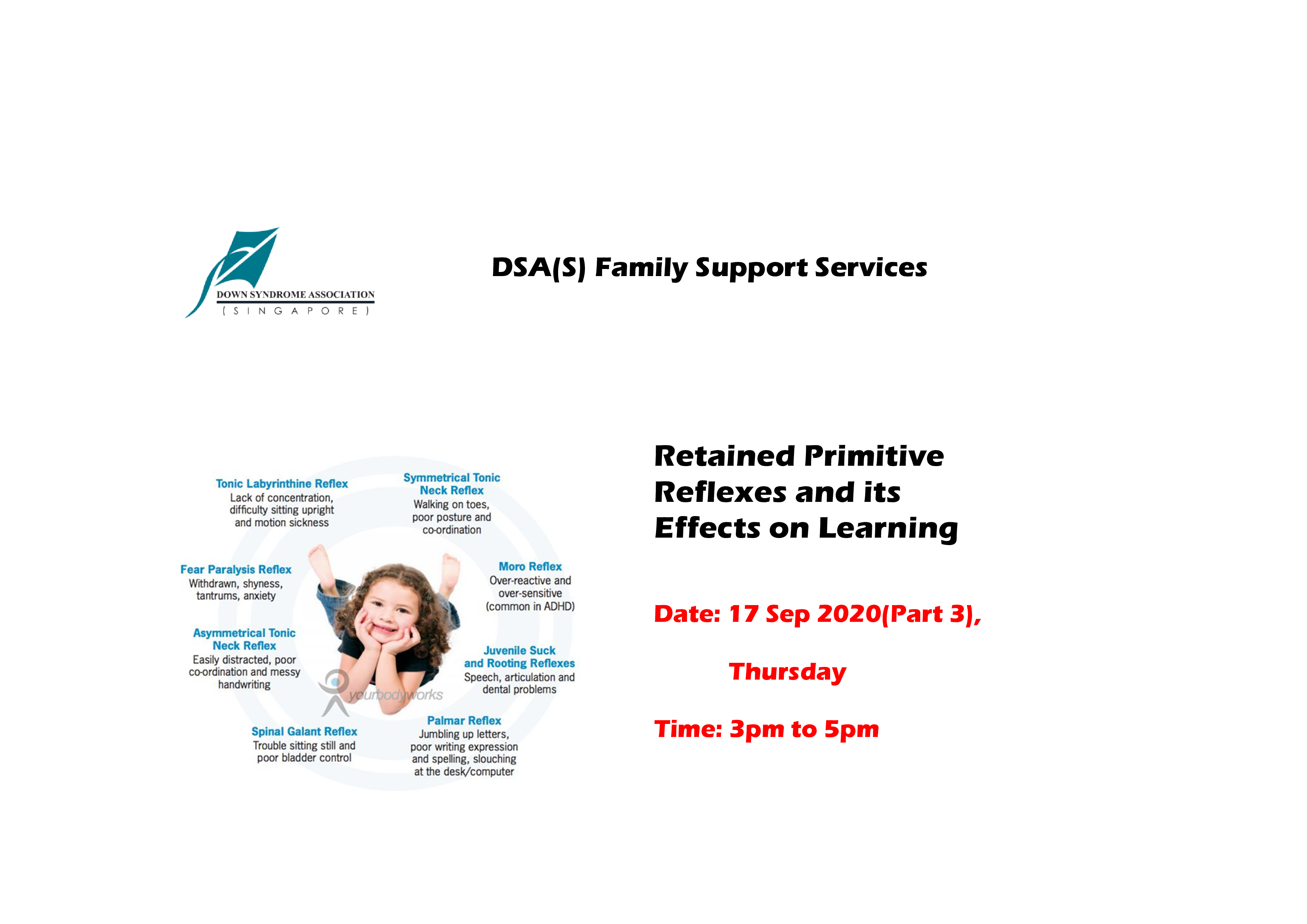 DSA Online Workshop - Retained Primitive Reflexes And It's Effects On Learning Part 3