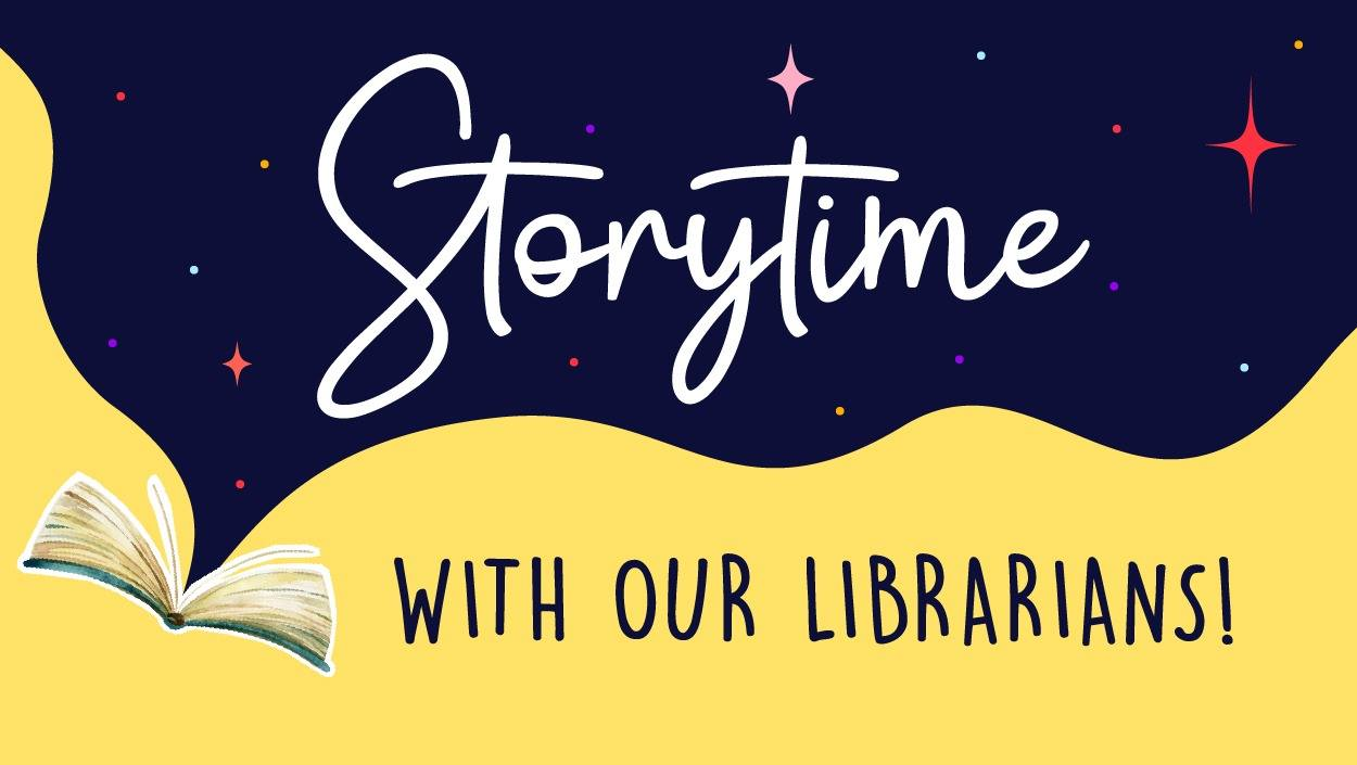 Storytime With Our Librarians